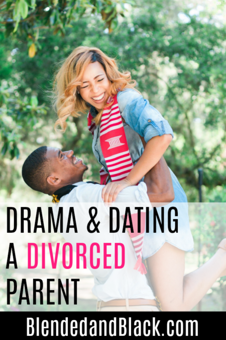 Drama-and-Dating-a-Divorced-Parent