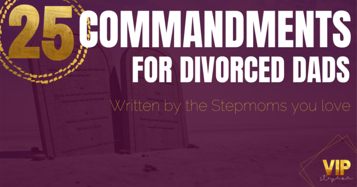 25 Commandments for Divorced Dads